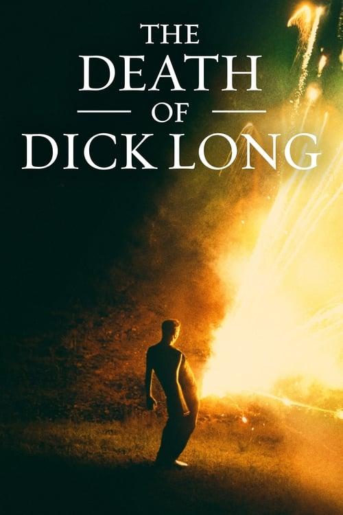 ดูหนังออนไลน์ฟรี The Death of Dick Long (2019) ไอ้หำยาวแห่งความตาย (Soundtrack)