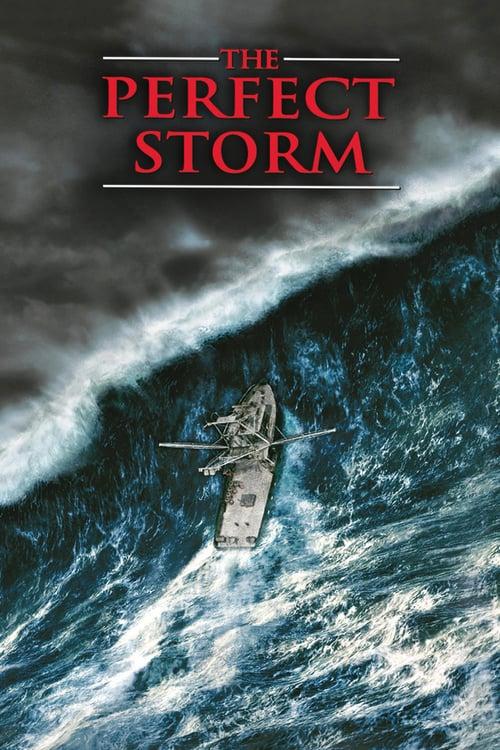 ดูหนังออนไลน์ฟรี The Perfect Storm (2000) มหาพายุคลั่งสะท้านโลก