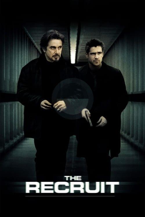 ดูหนังออนไลน์ฟรี The Recruit (2003) พลิกแผนโฉด หักโคตรจารชน