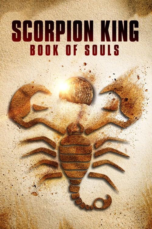 ดูหนังออนไลน์ฟรี The Scorpion King Book of Souls (2018) เดอะ สกอร์เปี้ยน คิง 5 ชิงคัมภีร์วิญญาณ
