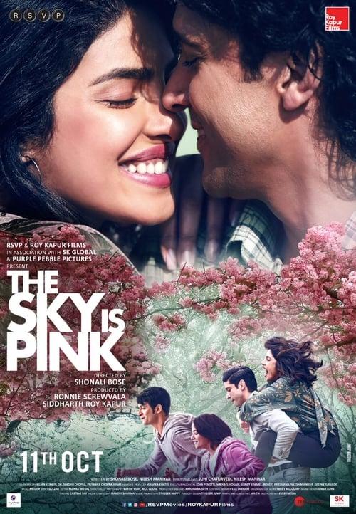 ดูหนังออนไลน์ฟรี The Sky Is Pink (2019) ใต้ฟ้าสีชมพู