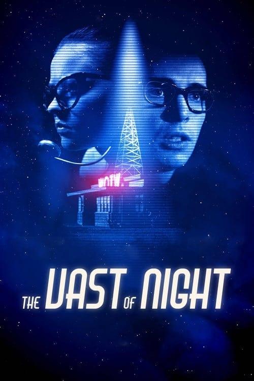 ดูหนังออนไลน์ฟรี The Vast of Night (2020) เดอะ แวสต์ ออฟ ไนต์