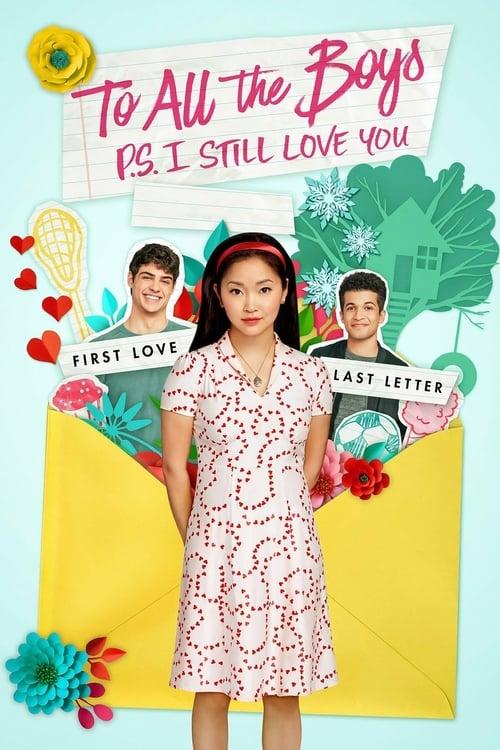 ดูหนังออนไลน์ฟรี To All the Boys P.S. I Still Love You (2020) แด่ชายทุกคนที่ฉันเคยรัก (ตอนนี้ก็ยังรัก)