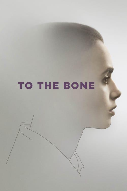 ดูหนังออนไลน์ฟรี To The Bone (2017) ทู เดอะ โบน