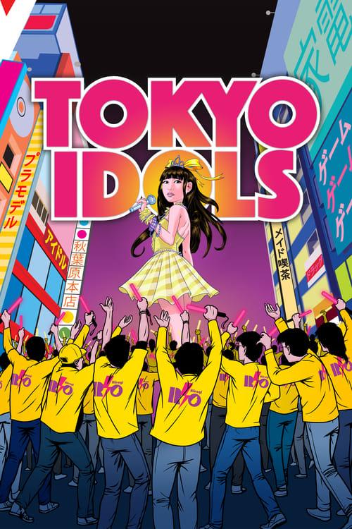 ดูหนังออนไลน์ฟรี Tokyo Idols (2017) ไอดอล โตเกียว (ซับไทย)