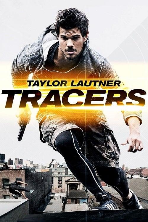 ดูหนังออนไลน์ฟรี Tracers (2015) ล่ากระโจนเมือง