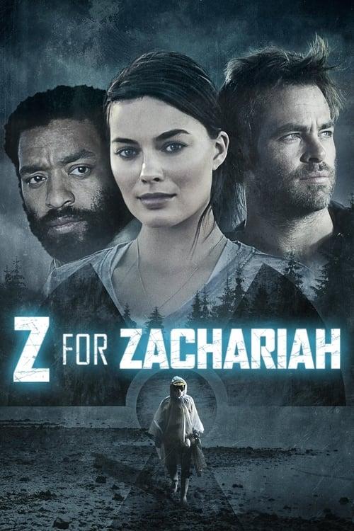 ดูหนังออนไลน์ฟรี Z For Zachariah (2015) ซี ฟอร์ แซ็คคาไรห์ โลกเหงา…เราสามคน