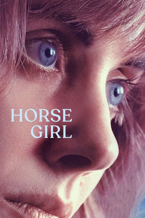 ดูหนังออนไลน์ฟรี horse girl (2020) ฮอร์ส เกิร์ล (ซับไทย)