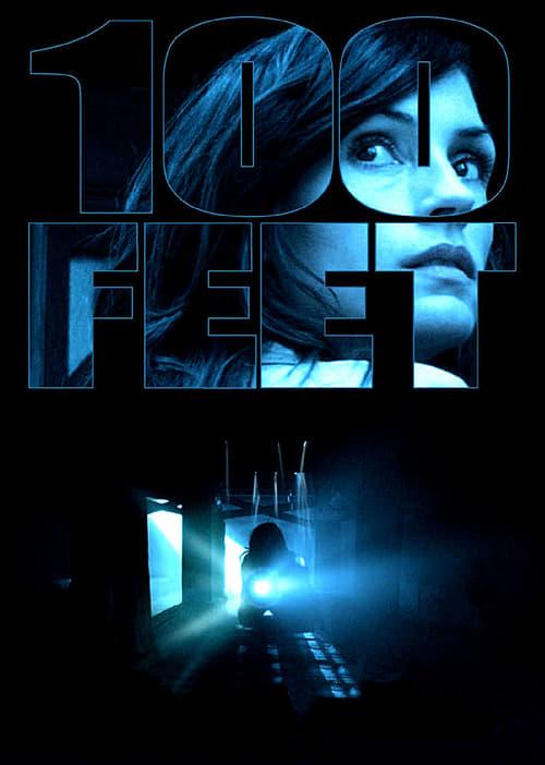 ดูหนังออนไลน์ฟรี 100 Feet (2008) 100 ฟุต เขตผีกระชากวิญญาณ