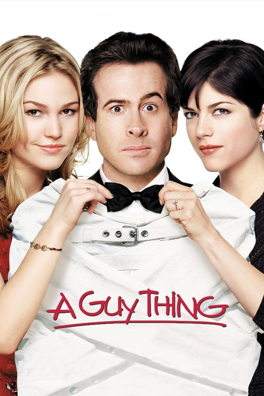 ดูหนังออนไลน์ฟรี A Guy Thing (2003) ผู้ชายดวง จู๋