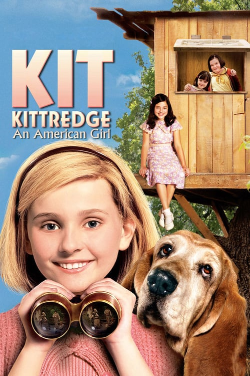 ดูหนังออนไลน์ฟรี Kit Kittredge: An American Girl (2008) เหยี่ยวข่าวกระเตาะ สาวน้อยยอดนักสืบ