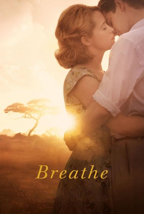 ดูหนังออนไลน์ฟรี Breathe (2017) ใจบันดาลใจ
