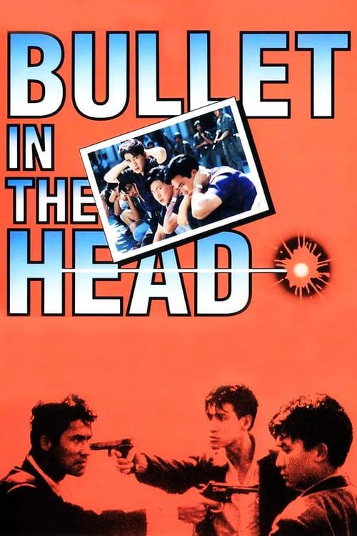 ดูหนังออนไลน์ Bullet in the Head (Die xue jie tou) (1990) กอดคอกันไว้ อย่าให้ใครเจาะกะโหลก