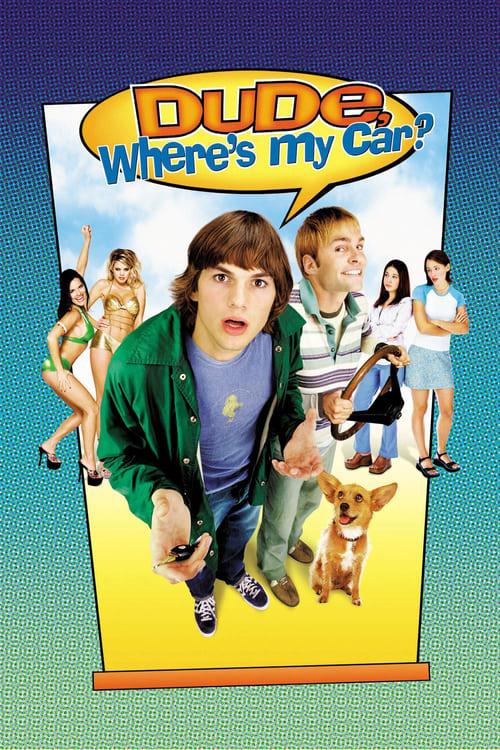 ดูหนังออนไลน์ฟรี Dude Where's My Car? (2000) นายดู๊ด รถตูอยู่ไหนหว่า