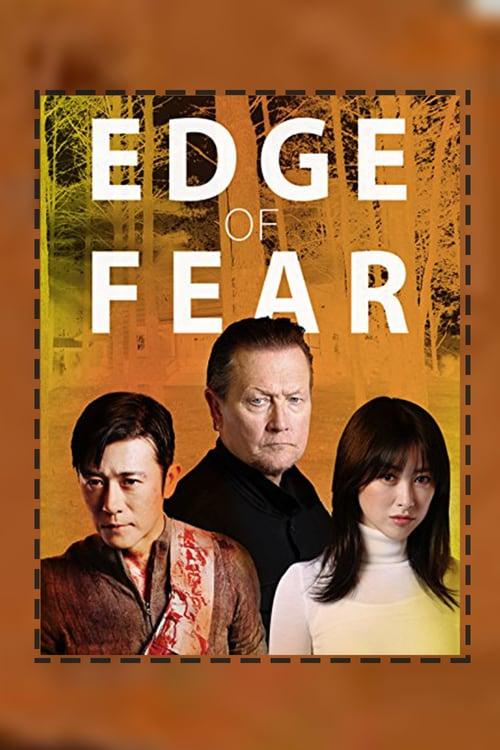 ดูหนังออนไลน์ฟรี Edge of Fear (2018) สุดขีดคลั่ง (ซับไทย)