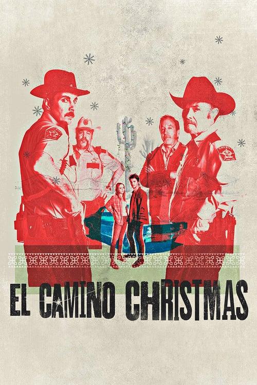 ดูหนังออนไลน์ฟรี El Camino Christmas (2017) คริสต์มาสที่ เอล คามิโน่ [ซับไทย]