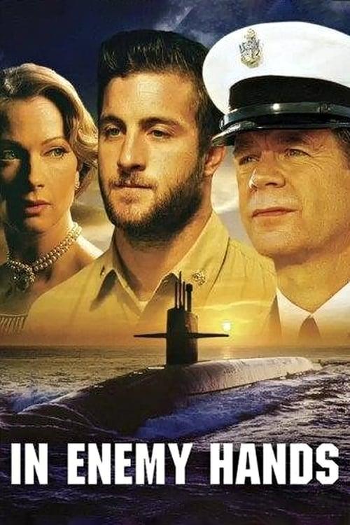 ดูหนังออนไลน์ฟรี In Enemy Hands (2004) ยุทธการดำดิ่งนรก