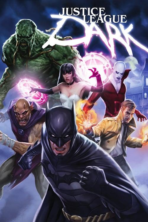 ดูหนังออนไลน์ฟรี Justice League Dark (2017) ศึกซูเปอร์ฮีโร่ จัสติซ ลีก สงครามมนต์ดำ