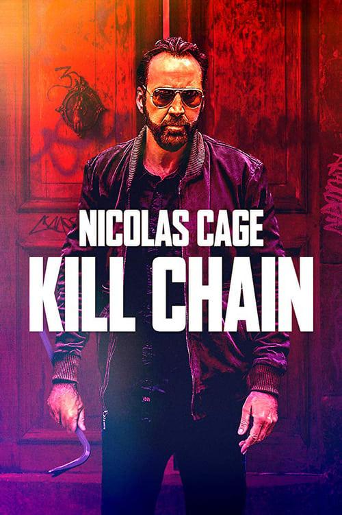ดูหนังออนไลน์ฟรี Kill Chain (2019) โคตรโจรอันตราย
