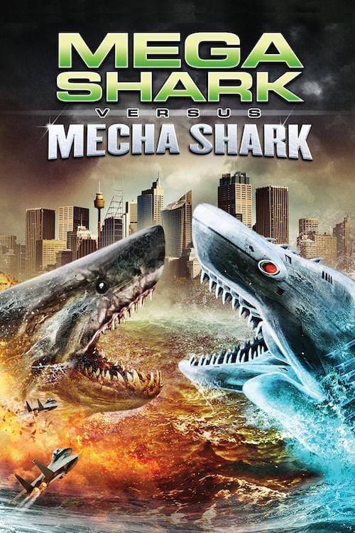 ดูหนังออนไลน์ฟรี Mega Shark vs Mecha Shark (2014) ฉลามยักษ์ปะทะฉลามเหล็ก