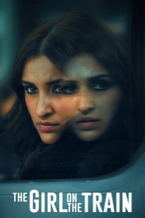 ดูหนังออนไลน์ฟรี [NETFLIX] The Girl on the Train (2021) ฝันร้ายบนเส้นทางหลอน