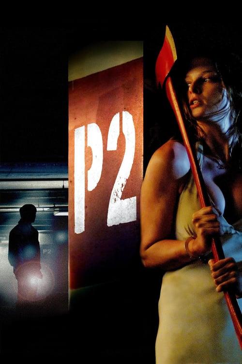 ดูหนังออนไลน์ฟรี P2 (2007) ลานสยอง จ้องเชือด