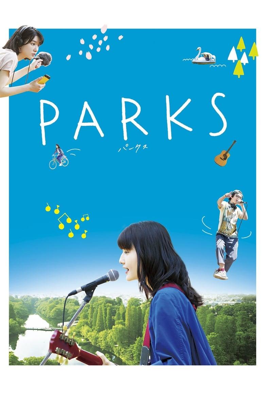 ดูหนังออนไลน์ฟรี Parks (2017) พาร์คส์