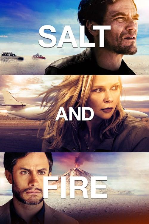 ดูหนังออนไลน์ฟรี Salt and Fire (2016) ผ่าหายนะ มหาภิบัติถล่มโลก