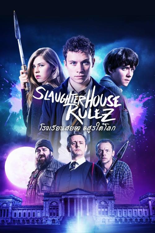 ดูหนังออนไลน์ฟรี Slaughterhouse Rulez (2018) โรงเรียนสยอง อสูรใต้โลก