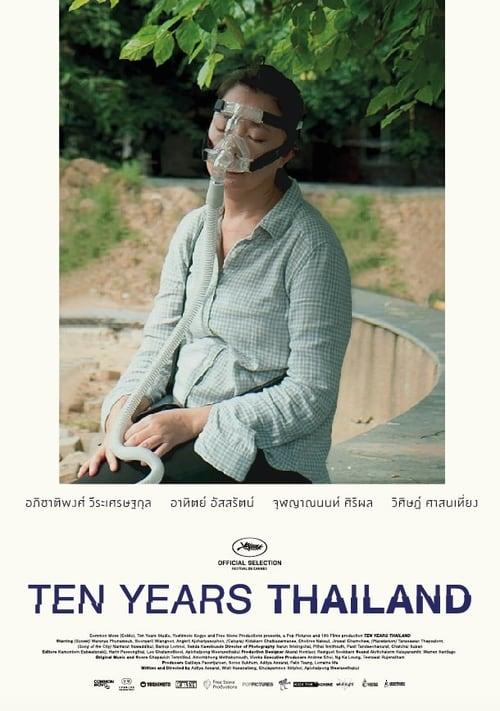 ดูหนังออนไลน์ฟรี Ten Years Thailand (2018) เท็นเยียร์ไทยแลนด์