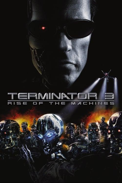 ดูหนังออนไลน์ฟรี Terminator 3 Rise Of The Machines (2003) เทอร์มิเนเตอร์ 3 : กำเนิดใหม่เครื่องจักรสังหาร