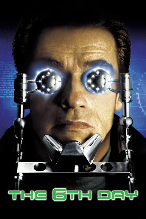 ดูหนังออนไลน์ฟรี The 6th Day (2000) เดอะ ซิกซ์ เดย์ วันล่าคนเหล็กอหังการ
