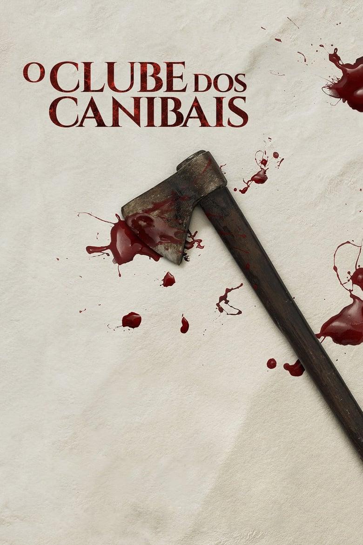 ดูหนังออนไลน์ฟรี The Cannibal Club (2019) สมาคมคน-แดก-คน!