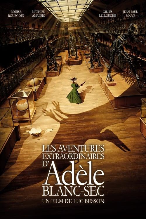 ดูหนังออนไลน์ฟรี The Extraordinary Adventures of Adele Blanc-Sec (2010) พลังอะเดล ข้ามขอบฟ้า โค่น 5 อภิมหาภัย