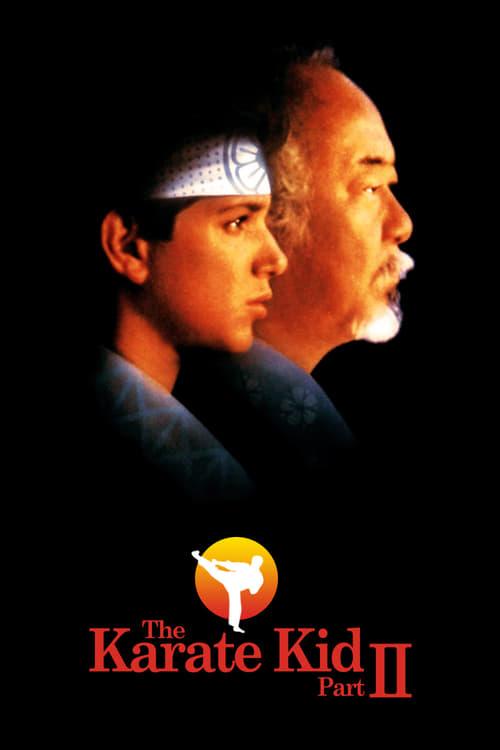 ดูหนังออนไลน์ฟรี The Karate Kid Part 2 (1986) คาราเต้ คิด 2