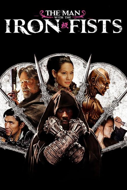 ดูหนังออนไลน์ The Man with the Iron Fists (2012) วีรบุรุษหมัดเหล็ก
