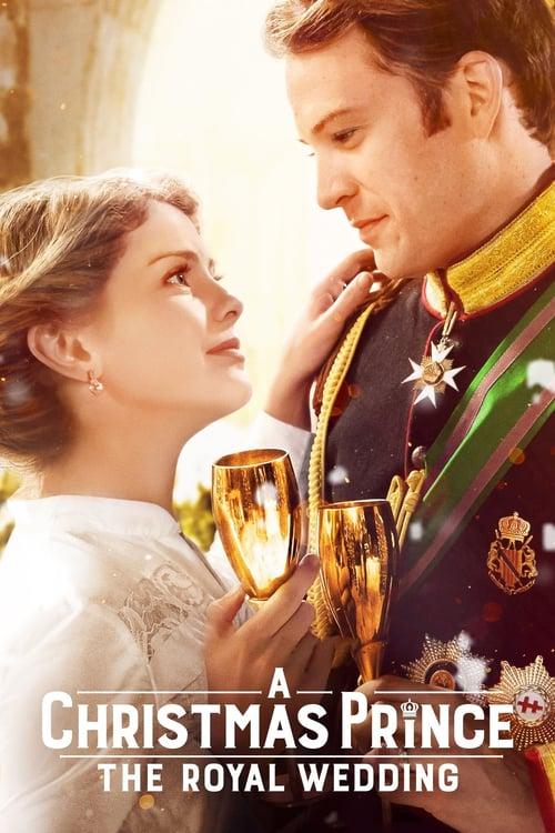ดูหนังออนไลน์ฟรี A Christmas Prince: The Royal Wedding (2018) เจ้าชายคริสต์มาส
