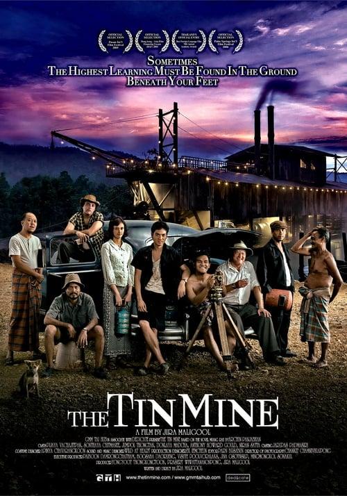 ดูหนังออนไลน์ฟรี The Tin Mine (2005) มหาลัยเหมืองแร่