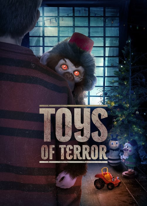 ดูหนังออนไลน์ฟรี Toys of Terror (2020) ของเล่นแห่งความหวาดกลัว