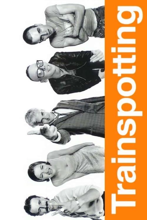 ดูหนังออนไลน์ฟรี Trainspotting (1996) แก๊งเมาแหลก พันธุ์แหกกฎ