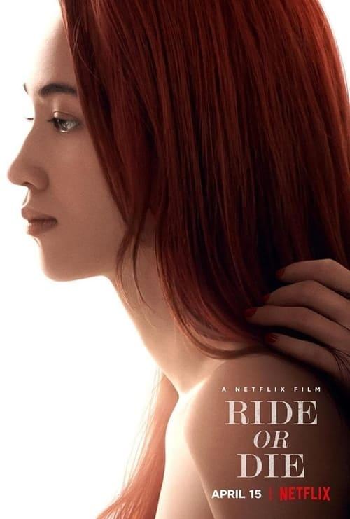 ดูหนังออนไลน์ฟรี 18+ Ride or Die (2021) อยู่เป็น ยอมตาย เพื่อเธอ