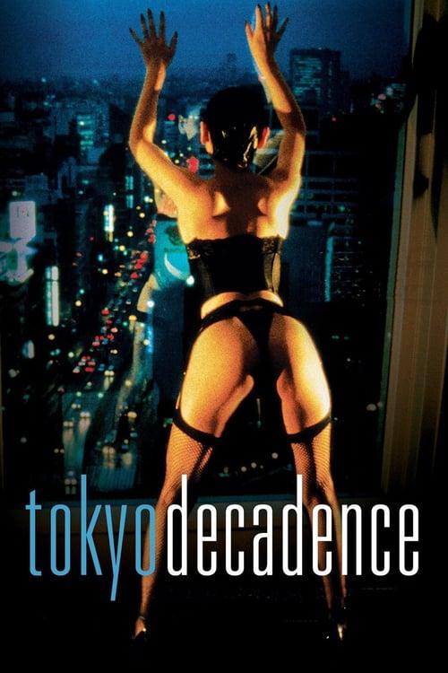 ดูหนังออนไลน์ฟรี 18+ Tokyo Decadence (1992)
