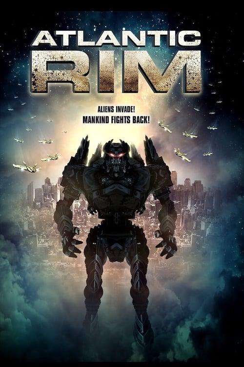 ดูหนังออนไลน์ฟรี Atlantic Rim (2013) อสูรเหล็กล้างพันธ์มนุษย์