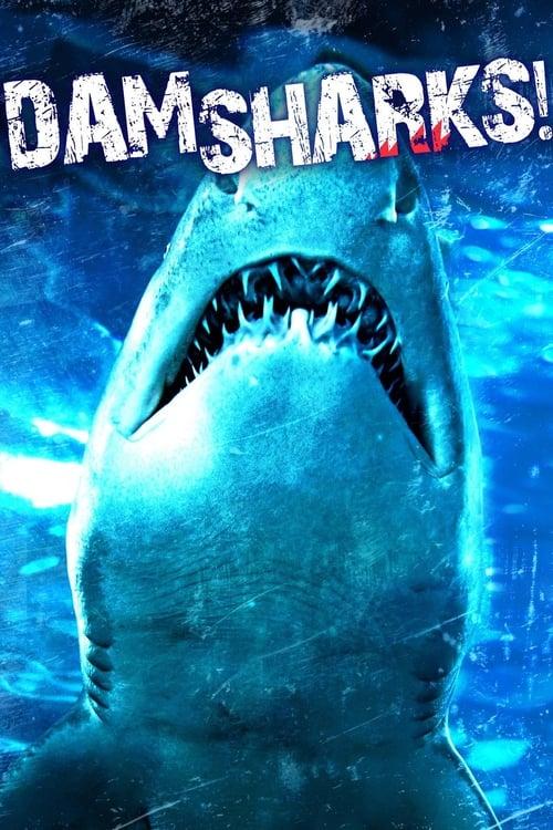 ดูหนังออนไลน์ฟรี Dam Sharks (2016) เขื่อนฉลาม