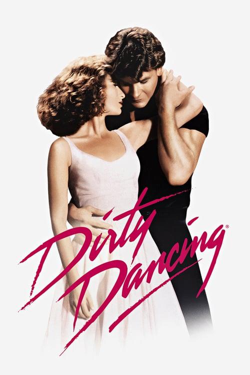 ดูหนังออนไลน์ฟรี Dirty Dancing (1987) เดอร์ตี้ แดนซ์ซิ่ง