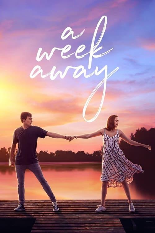 ดูหนังออนไลน์ฟรี [NETFLIX] A Week Away (2021) อีก 7 วัน ฉันจะรักเธอ