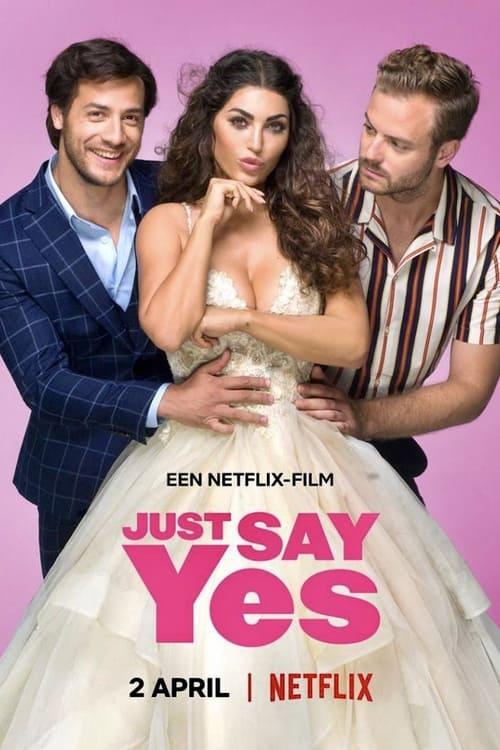 ดูหนังออนไลน์ฟรี [NETFLIX] Just Say Yes (2021)