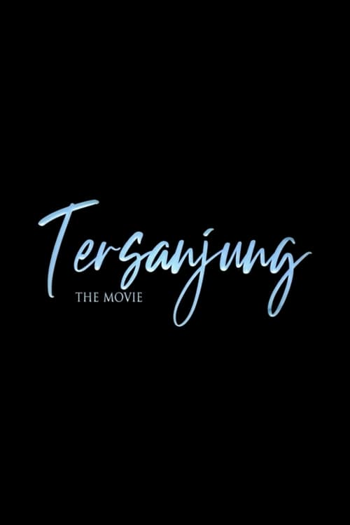 ดูหนังออนไลน์ฟรี [NETFLIX] Tersanjung the Movie (2021) รักนี้ไม่มีสิ้นสุด