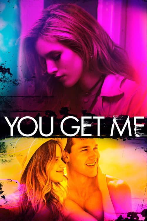 ดูหนังออนไลน์ฟรี [Netflix] You Get Me (2017)