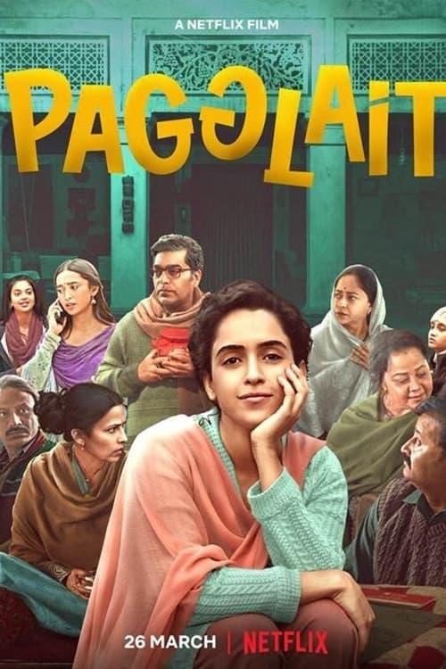 ดูหนังออนไลน์ฟรี Pagglait (2021) สาวช่างฝัน